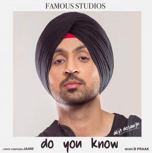 back to what you know mp3 download do you know diljit dosanjh 2016 punjabi mp3 songs