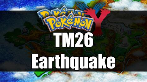 earthquake x and y pokemon x y where to get tm26 earthquake youtube