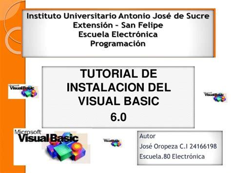 tutorial visual basic 6 0 visual basic jose oropeza
