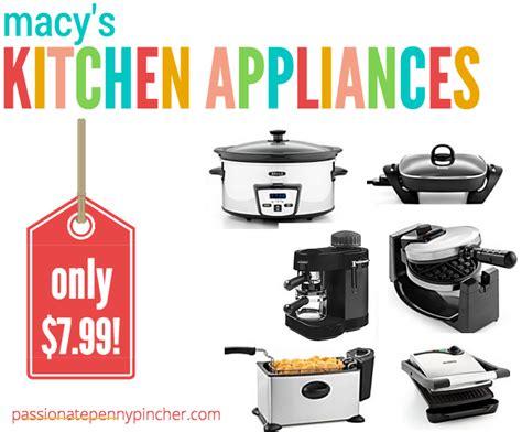 macy s kitchen appliances sale macy s kitchen appliances 7 99 black friday