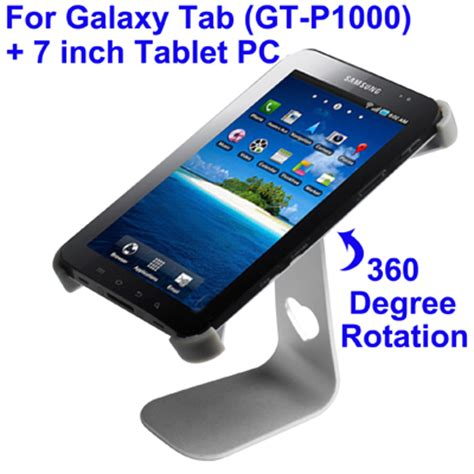 Samsung Galaxy Tab 1 7inch desktop holder for samsung galaxy tab 7 p1000 7 inch tablet pc 360 degree rotation silver