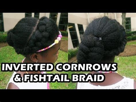 Inverted Cornrow Hairstyles For Adults by Inverted Cornrow Fishtail Braid On Hair Quot Didi