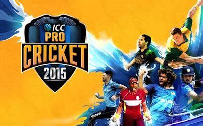Icc Pro Cricket 2015 Full Version Apk Download | icc pro cricket 2015 mod apk for android download mod