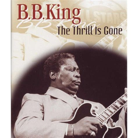 The Thrill Is by The Thrill Is B B King Mp3 Buy Tracklist