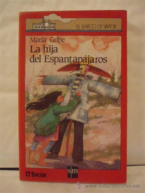 libro la hija del espantapajaros la hija del espantapajaros maria gripe editor comprar libros de cuentos en todocoleccion