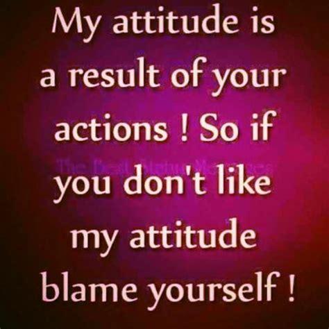 quotes for my my attitude quotes quotesgram
