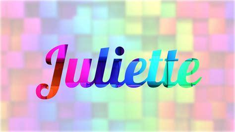 julieta significado del nombre julieta nombres significado de juliette nombre franc 233 s para tu bebe ni 241 o