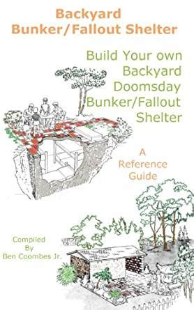 how to build a bunker in your backyard backyard bunker fallout shelter build your own backyard