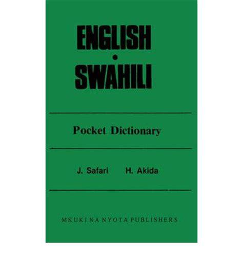 Pdf Translation To Swahili Dictionary by Swahili Pocket Dictionary Pdf Alfrmoric