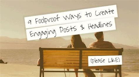 9 fool proof ways to win a photo contest 9 foolproof ways to create engaging posts headlines