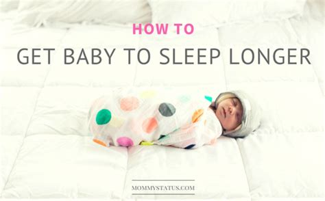 How To Get My Baby To Sleep In His Crib How To Get Baby To Sleep Longer Status