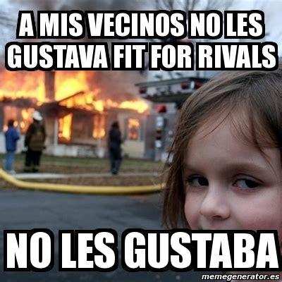 Disaster Girl Meme Generator - meme disaster girl a mis vecinos no les gustava fit for