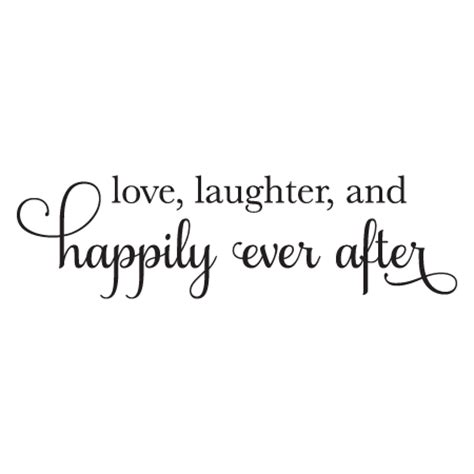Wedding Quotes Png by Laugher Happily After Wall Quotes Decal
