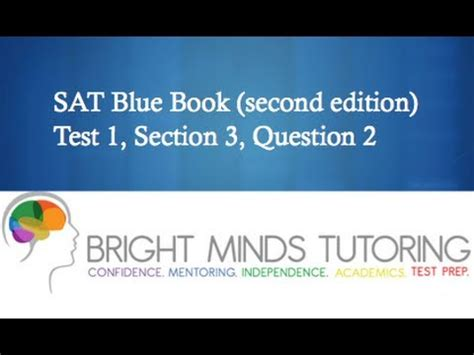 Practice Test 3 Section 1 Choice Questions by Bright Minds Tutoring Sat Prep Blue Book Test 1 Section