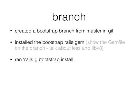 installing bootstrap gem beginning rails twitter bootstrap and zurb foundation
