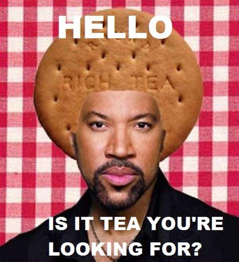 Lionel Richie Meme - lionel rich tea drink shop do london designmynight