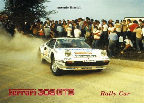rally ferrari ferrari 308 gtb rally car of biasioli antonio