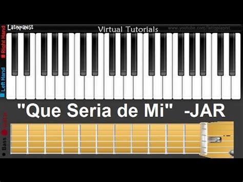 Tutorial Piano Que Seria De Mi | tutorial piano que seria de mi como tocar quot que seria
