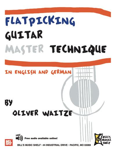 flatpicking guitar songs book with audio access bluegrass tabs and songbook books flatpicking guitar master technique ebook audio