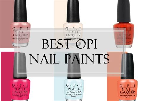 opi best sellers 10 best opi nail polish colors reviews swatches