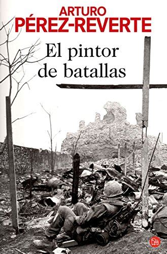 libro the painter of battles libro el pintor de batallas the painter of battles di arturo perez reverte