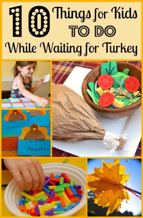 10 things for kids to do while waiting for turkey inner child fun