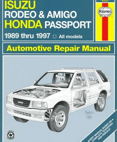isuzu rodeo amigo honda passport automotive repair manual 1989 1997