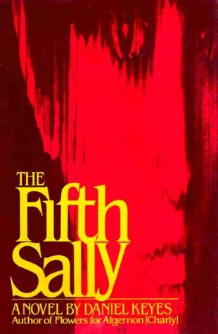 Novel The Fifth Sally the fifth sally pdf read by daniel keyes ebook or kindle epub free