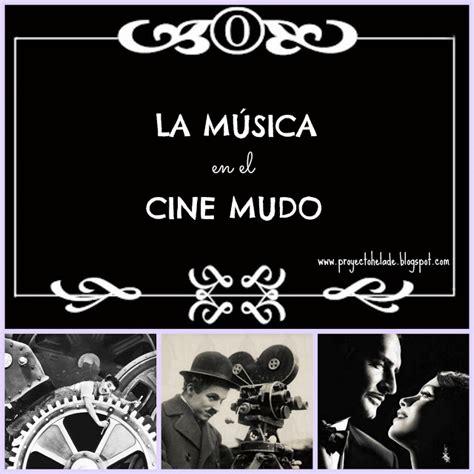 cine y musica malditos proyecto h 233 lade la m 218 sica en el cine mudo