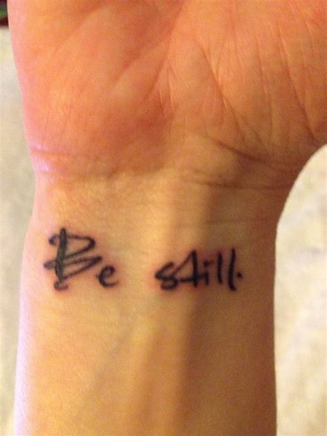 be still tattoo i want these words helped tremendously
