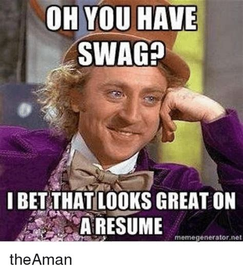 Resume Meme by 25 Best Memes About Resume Meme Resume Memes