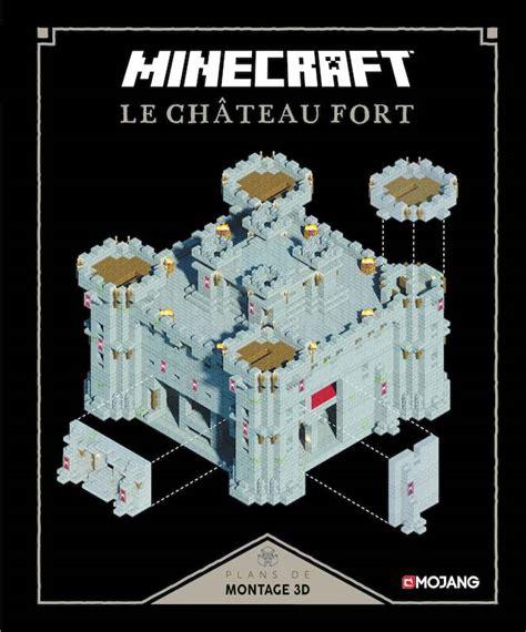 libro les petits livres le livre minecraft le ch 226 teau fort plans de montage 3d collectif gallimard jeunesse