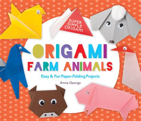 Paper Folding Animals For - origami farm animals easy paper folding projects abdo