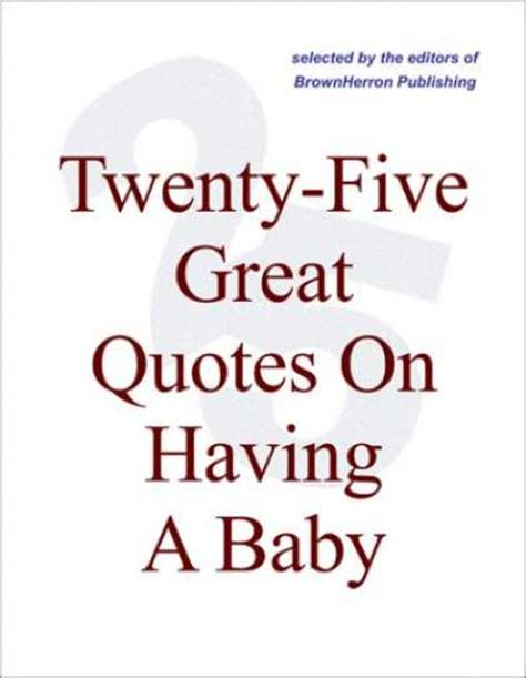 Baby Quotes A Baby Boy Quotes Quotesgram