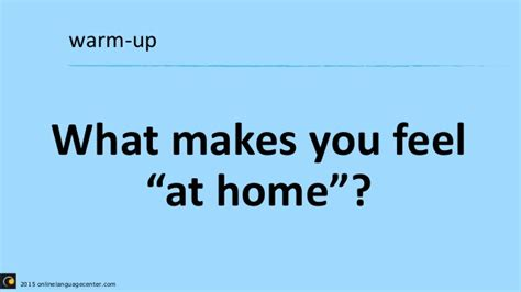 7 Ways To Feel At Home In A New Place by Make Students Feel Right At Home Mmvc15 8 7 2015