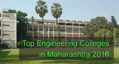 Top Mba Colleges In Mumbai Accepting Mah Cet Score by Top Engineering Colleges In Maharashtra 2016