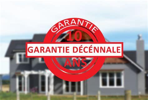 la garantie d 233 cennale assurer sa construction thionville