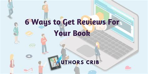 6 ways to get your 6 ways to get reviews for your book authors crib
