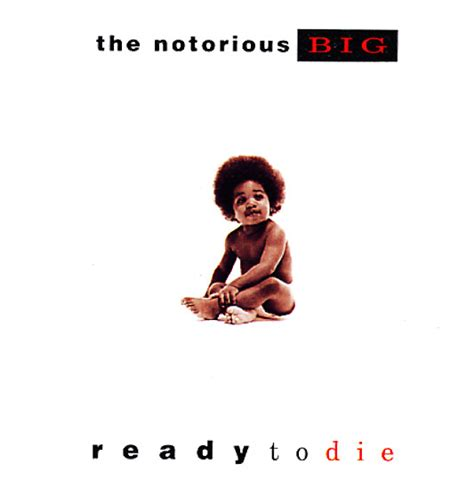 Notorious BIG : Ready To Die (original version) (CD