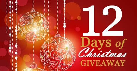 Win 12 Days Of Christmas Giveaway - 12 days of christmas giveaway