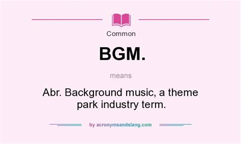 meaning of themes in music what does bgm mean definition of bgm bgm stands