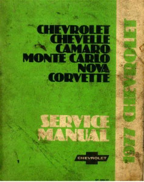 service manual service and repair manuals 1977 chevrolet caprice auto manual service manual used 1977 chevrolet chevelle camaro monte carlo nova and corvette service manual