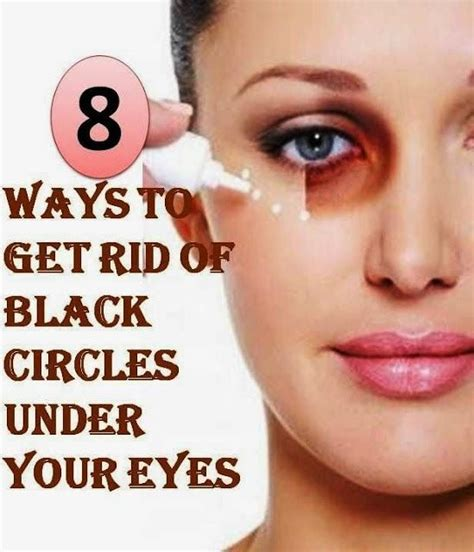 7 Tips On Getting Rid Of Circles Your by 17 Best Images About Skin Care On Circles