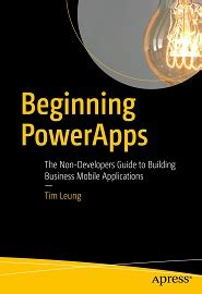 beginning powerapps the non developers guide to building