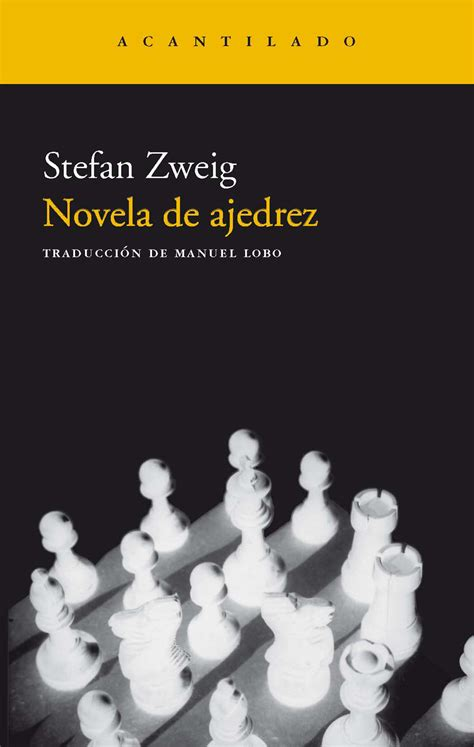 novela de ajedrez editorial acantilado