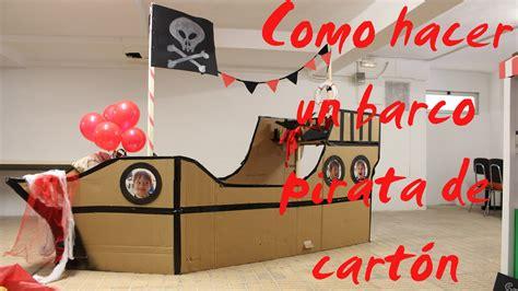 barco pirata hecho en carton como hacer un barco pirata de cart 243 n youtube
