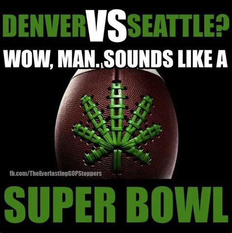 Super Bowl Weed Meme - photos our fifteen favorite super bowl pot memes so