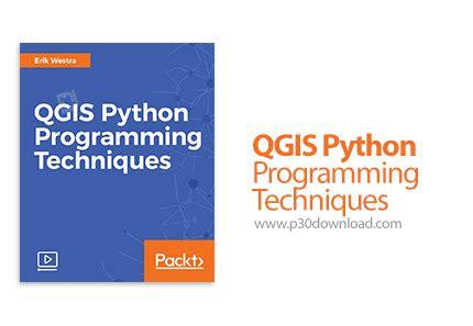 qgis action tutorial packt qgis python programming techniques a2z p30 download