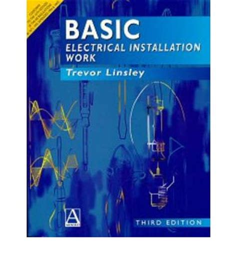 basic electrical work basic electrical installation work nvq level ii trevor