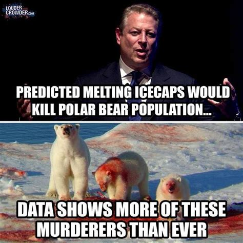 Truth Bear Meme - al gore s climate change scam destroyed with one meme